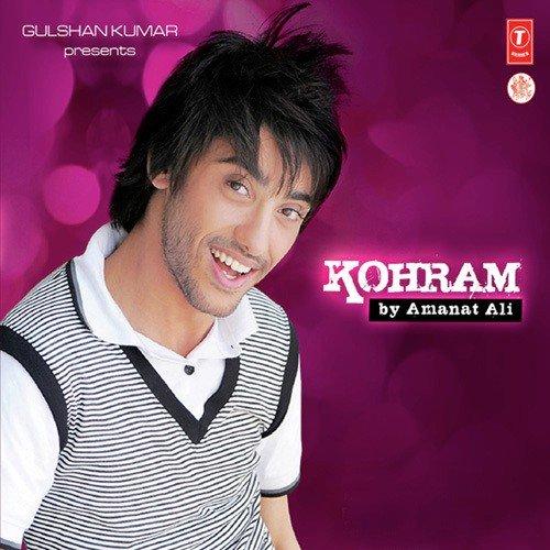 Download Satyajeet Mp3 Song Chahunga Mai: Wari Wari Jawaan Mai Song By Amanat Ali From Kohram