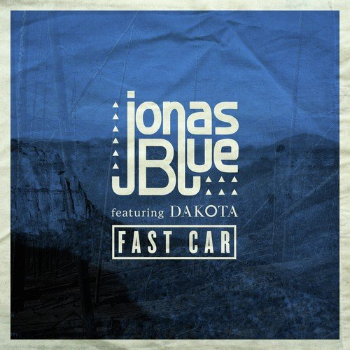 Fast Download Punjabi Song Sheh: Fast Car (Radio Edit) Song By Jonas Blue From Fast Car