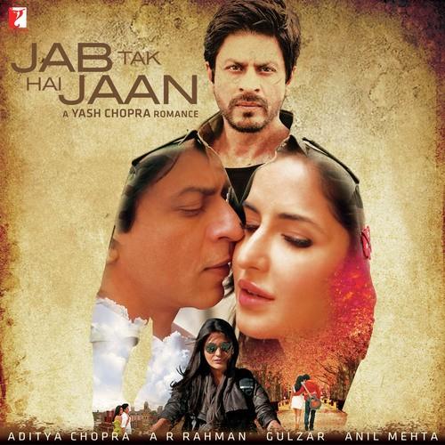Jab Tak Hai Jaan Jab Tak Hai Jaan Songs Hindi Album Jab