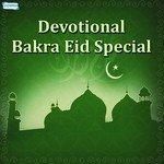 """Listen to """"Devotional Bakra Eid Special"""" songs online"""