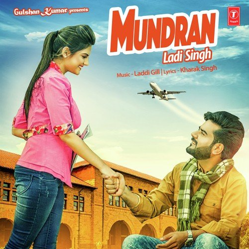Mundran Song By Ladi Singh From Mundran, Download MP3 Or