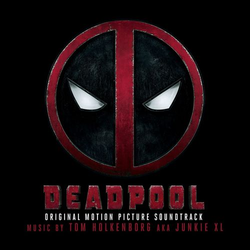 Deadpool Original Soundtrack