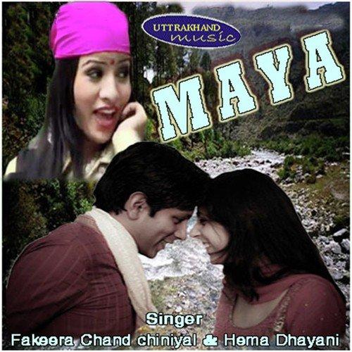 Maya Re Maya Re Bengali Song Download: Kaya Chan Hal Chal Song By Fakira Chand Chinyal And Hema