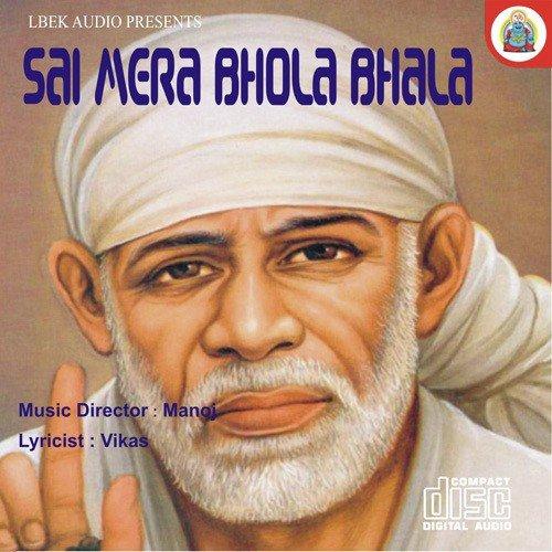 White Face Vikas Punjabi Song Download: Sai Baba Shirdi Wale Song By Nimesh From Sai Mera Bhola