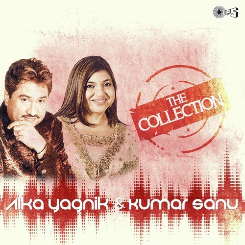 9656ef8a4adf The Collection - Alka Yagnik & Kumar Sanu Songs - Download and ...