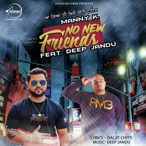 No Need Song Punjabi Punjabi Mp3 Dowenlod: No New Friends Song By Manny K. From No New Friends