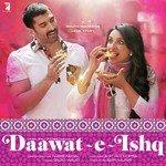 "Listen to ""Daawat-E-Ishq"" songs online"