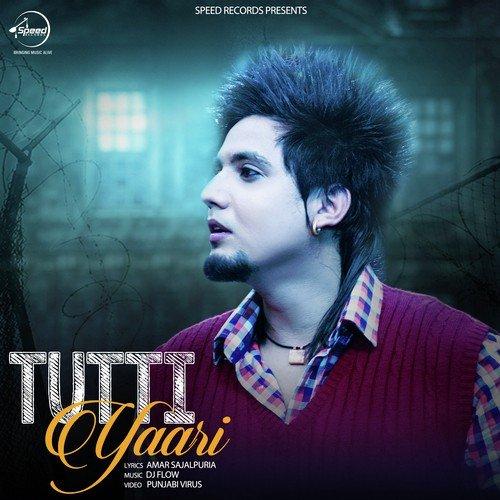Tutti Yaari Song By A. Kay From Tutti Yaari, Download MP3