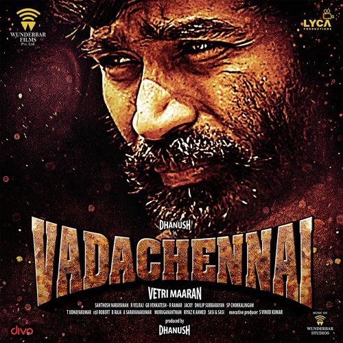 VadaChennai Songs - Download and Listen to VadaChennai Songs