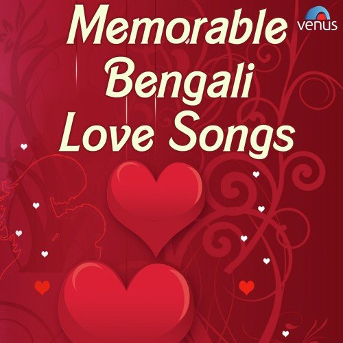 ... From Memorable Bengali Love Songs, Download MP3 or Play Online Now