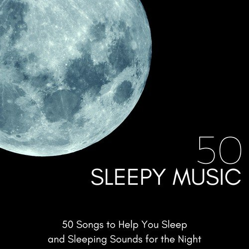 good night song by sleep songs divine from sleepy music 50 50 songs to help you sleep and. Black Bedroom Furniture Sets. Home Design Ideas