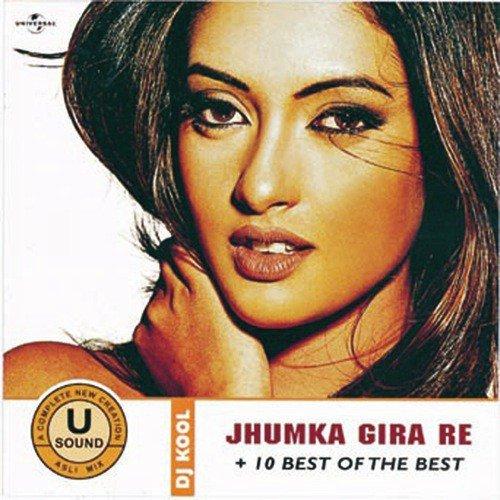 Jhumka gira re - Remix HQ