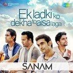 """Listen to """"Sanam - Ek Ladki Ko Dekha To Aisa Laga"""" songs online"""
