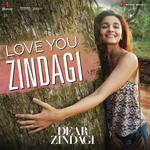 Dear Zindagi(2016) Songs