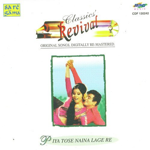 Piya Tose Naina Lage Re Mp3 Download Free