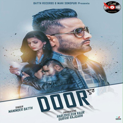 Maninder Batth Mp3 Songs 2018: Door Song By Maninder Batth From Door, Download MP3 Or