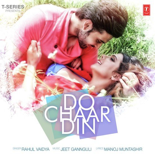 Ek Samay Tu To Meri Dilse Song Download: Do Chaar Din Song By Rahul Vaidya From Do Chaar Din