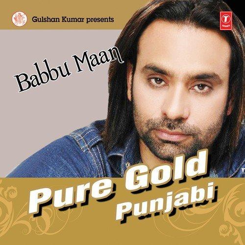 Sakhiyaan Babbu Song Download: Mehfil Mitraan Di Song By Babbu Maan From Pure Gold