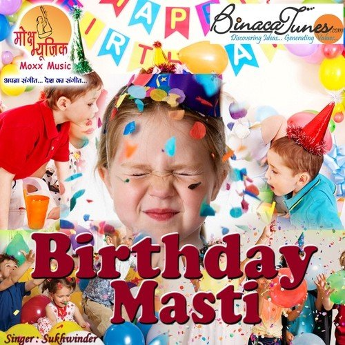 Happy Birthday Song By Sukhwinder From Birthday Masti