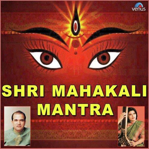 Mahakali Mantra Shri Mahakali Mantra S...