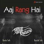 "Listen to ""Aaj Rang Hai"" songs online"