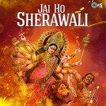 """Listen to """"Jai Ho Sherawali (Navratri Festival)"""" songs online"""