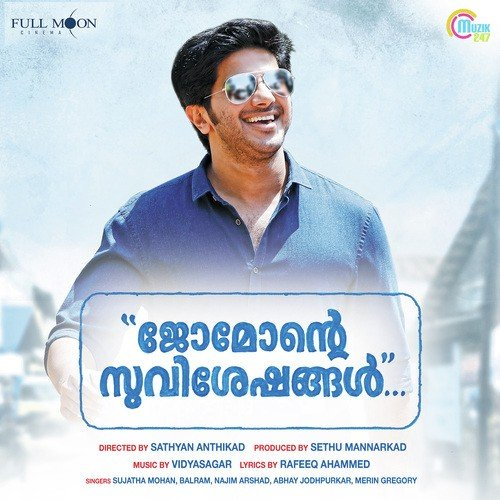 Jomonte Suvisheshangal (2017) Movie Mp3 Songs Download