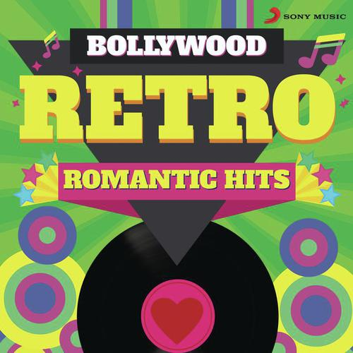 Bollywood Retro : Romantic Hits Songs - Download and Listen to
