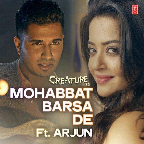 Mohabbat Barsa De - Arjun - Creature 3D (2014)