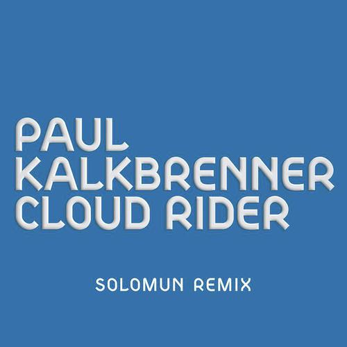 Download Satisfya I M Rider Song: Cloud Rider (Solomun Remix) Song By Paul Kalkbrenner From