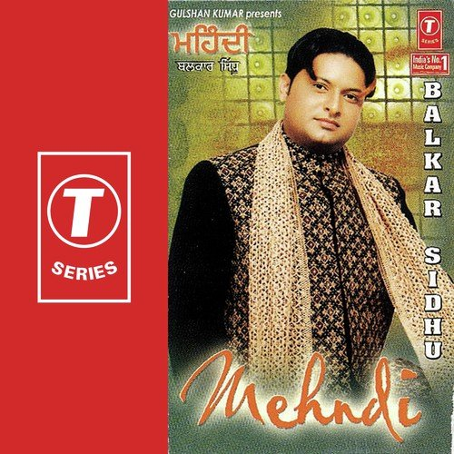 Lai Lai Lai Naa Song Download: Punian Da Chann Song By Balkar Sidhu From Mehndi, Download