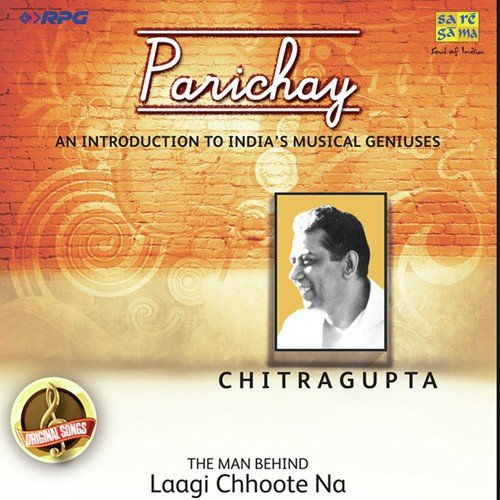 Parichay Mp3 Amit Badana Download: Dagabaaz Ho Banke Piya Song By Usha Mangeshkar And Lata