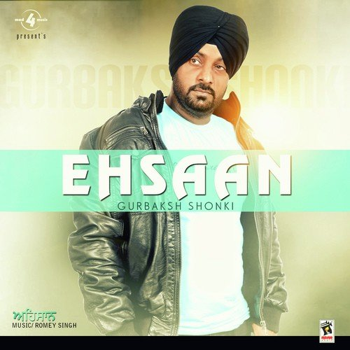 Gori New Song Bewafa: Bewafa Song By Gurbaksh Shonki From Ehsaan, Download MP3