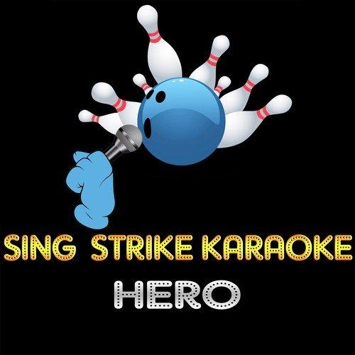 Hero (Karaoke Version) (Originally Performed By Enrique Iglesias