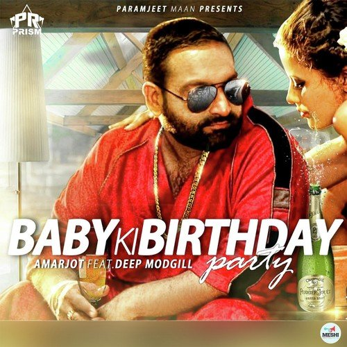 Baby Ki Birthday Party (Feat. Deep Modgill) Song By