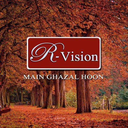 Download Main Wo Duniya Hu Mp3: Main Gazal Hoon Song By Richa Sharma From Main Gazal Hoon