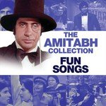 """Listen to """"The Amitabh Collection: Fun Songs"""" songs online"""