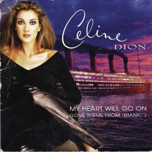 """Download Celine Dion My Heart Will Go On: My Heart Will Go On (Love Theme From """"Titanic"""") (Album"""