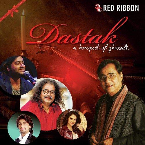 Dastak - A Bouquet Of Ghazals Songs, Download Dastak - A ...