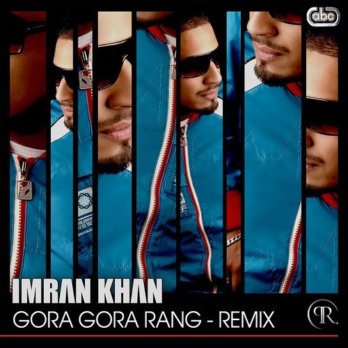 Imran khan song gora gora rang remix mp3 download