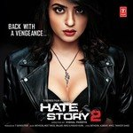 """Listen to """"Hate Story 2"""" songs online"""