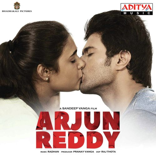 Arjun Reddy Songs - Download and Listen to Arjun Reddy Songs