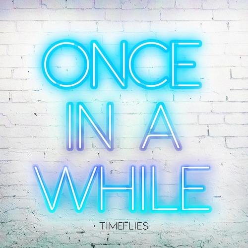... By Timeflies From Once In A While, Download MP3 or Play Online Now