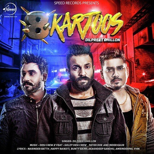 Thar Wala Yaar Song By Dilpreet Dhillon From 8 Kartoos, Download MP3 ...