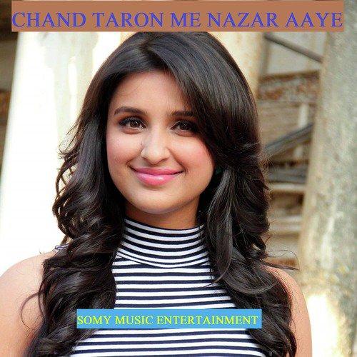 Chand Taron Me Nazar Aaye - Sadhana Sargam & Udit Narayan - Download