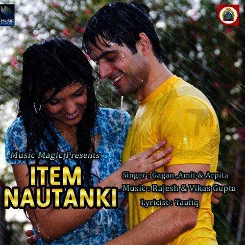 White Face Vikas Punjabi Song Download: Item Nautanki Song By Arpita From Item Nautanki, Download