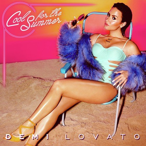 Cool for the Summer Songs, Download Cool for the Summer Movie Songs ...