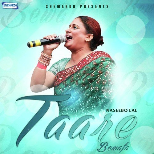Gori New Song Bewafa: Taare Bewafa Song By Naseebo Lal From Taare Bewafa