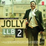 Jolly LLB 2 (2017) Songs