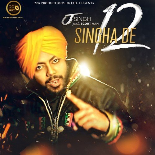 Singha New Song Sheh Mp3 Download: Singha De 12 Song By J. Singh From Singha De 12, Download